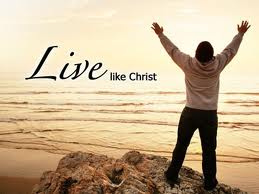 How to Live a Christ-Like Life